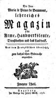 Der Frau Maria le Prince de Beaumont  lehrreiches Magazin f  r Arme  Handwerksleute  Dienstbothen und das Landvolk PDF