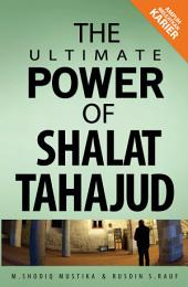 The Ultimate Power of Shalat Hajat