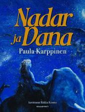 Nadar ja Dana: Saarten tarina