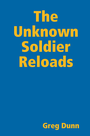 The Unknown Soldier Reloads