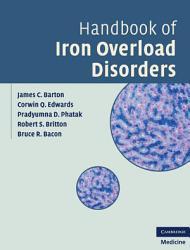 Handbook Of Iron Overload Disorders Book PDF