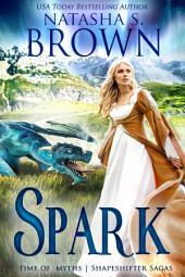 Spark: Time of Myths: Shapeshifter Sagas