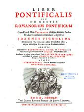 Liber pontificalis, seu de Gestis romanorum pontificum...