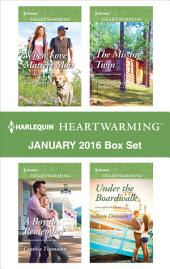 Harlequin Heartwarming January 2016 Box Set: When Love Matters Most\A Boy to Remember\The Missing Twin\Under the Boardwalk