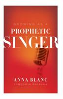 Growing As a Prophetic Singer