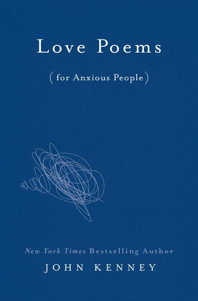 Download Love Poems for Anxious People Book