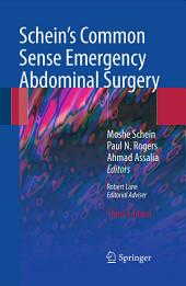 Schein's Common Sense Emergency Abdominal Surgery: An Unconventional Book for Trainees and Thinking Surgeons, Edition 3