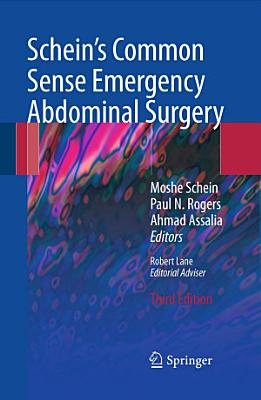 Schein s Common Sense Emergency Abdominal Surgery PDF