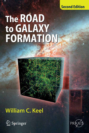 The Road to Galaxy Formation PDF