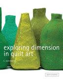 Exploring Dimension in Quilt Art PDF