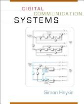 Digital Communication Systems: First Edition