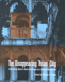 The Disappearing  Asian  City PDF