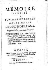 Mémoire présenté à Son Altesse Royale, Monseigneur le Duc d'Orléans ... concernant la précieuse plante du Ginseng de Tartarie, découverte en Canada