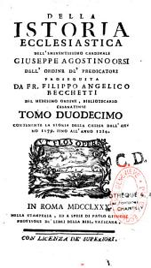 Della Istoria ecclesiastica, dell' eminentissimo cardinale Giuseppe Agostino Orsi,...