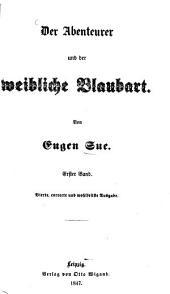 Der Abenteurer und der weibliche Blaubart: Band 1