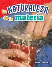 La naturaleza de la materia (The Nature of Matter)