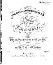 Hugot's und Wunderlich's Flötenschule: für das Conservatorium der Musik verfaßt und zum Unterricht angenommen