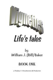 Vignettes - Life's Tales Book One
