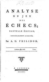 Analyse du jeu des échecs: Volume1