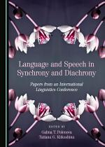 Language and Speech in Synchrony and Diachrony