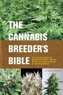 The Cannabis Breeder s Bible