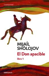 El Don apacible (libro 1)