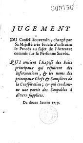 Jugement... au sujet de l'attentat commis sur... [le roi de Portugal Joseph Ier] qui contient l'exposé des faits... Du 12 janvier 1759