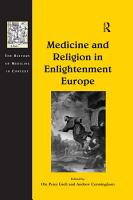 Medicine and Religion in Enlightenment Europe PDF