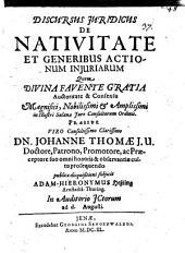 Discursus iuridicus de nativitate et generibus actionum iniuriarum