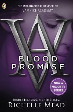 Vampire Academy  Blood Promise PDF