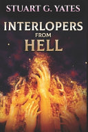 Interlopers From Hell