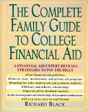The Complete Family Guide to College Financial Aid