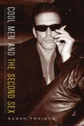 Cool Men And The Second Sex Book PDF