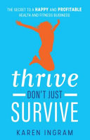 Thrive Don t Just Survive