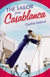 The Sailor From Casablanca Book PDF