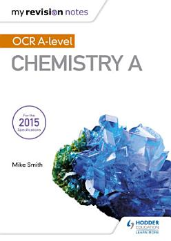My Revision Notes  OCR A Level Chemistry A PDF