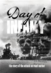 Day of Infamy: The Story of the Attack on Pearl Harbor