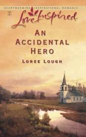 An Accidental Hero: A Wholesome Western Romance