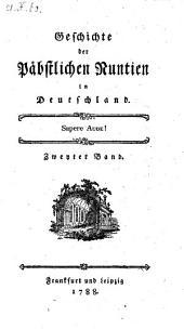 Geschichte der Päpstlichen Nuntien in Deutschland