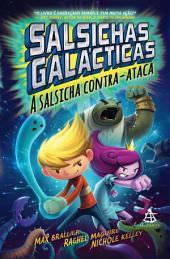 Salsichas Galácticas 2: A salsicha contra-ataca