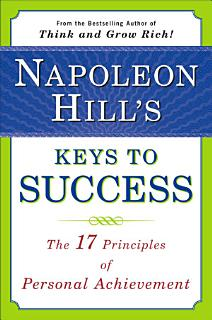 Napoleon Hill s Keys to Success Book