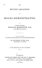The Divine Legation of Moses Demonstrated: Volume 1