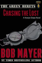 Chasing the Lost: The Green Berets