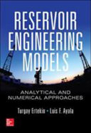 Reservoir Engineering Models: Analytical and Numerical Approaches