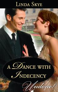 A Dance with Indecency Book