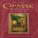 The Art Of Chinese Vegetarian Cooking Book PDF