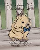 The Adventures of Fluffy The Lionhead Rabbit PDF