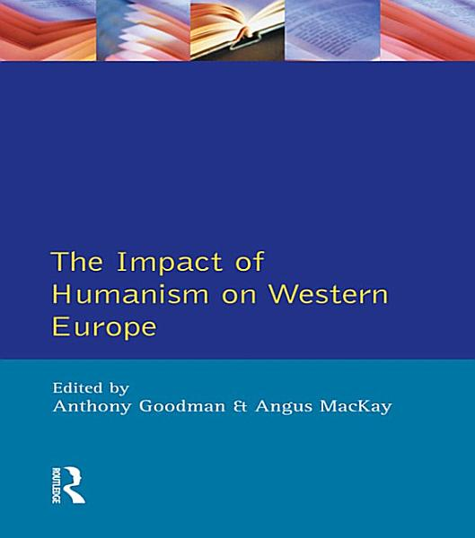 The Impact of Humanism on Western Europe During the Renaissance Pdf Book