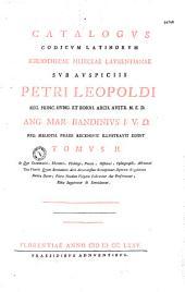 Catalogus codicum latinorum bibliothecae Mediceae Laurentianae... Ang. Mar. Bandinius recensuit, illustravit, edidit T. I(-IV)