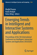 Emerging Trends in Intelligent and Interactive Systems and Applications PDF